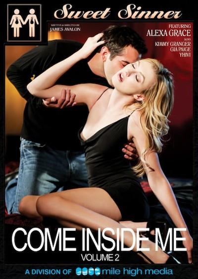 Come Inside Me #02 Porn DVD on Mile High Media with Alexa Grace, Gia Paige, Donnie Rock, Logan Pierce, Kimmy Granger, Jean Val Jean, Tyler Nixon, Yhivi
