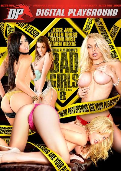 Bad Girls 8 - Mick Blue, Manuel Ferrara, Erik Everhard, James Deen, Selena Santana , Kayden Kross, Raven Alexis, Jesse Jane