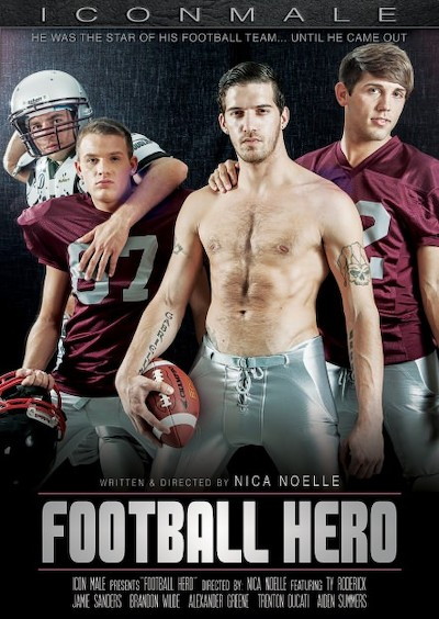 Football Hero - Aiden Summers, Alex Greene, Brandon Wilde, Jamie Sanders, Ty Roderick, Trenton Ducati