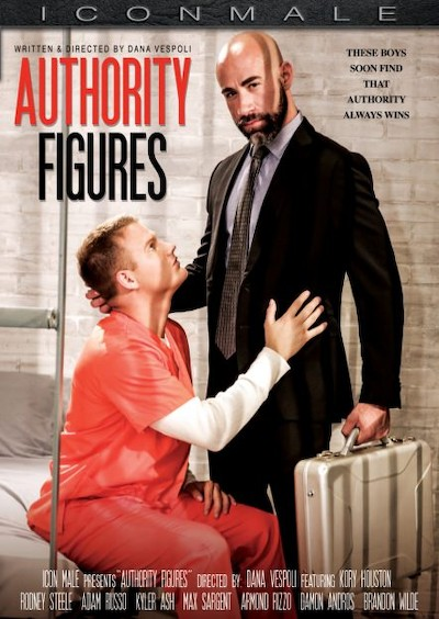 Authority Figures - Adam Russo, Armond Rizzo, Damon Andros, Brandon Wilde, Max Sargent, Kyler Grey, Rodney Steele, Kory Houston