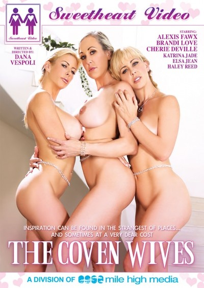 The Coven Wives Porn DVD on Mile High Media with Alexis Fawx, Haley Reed, Elsa Jean, Cherie DeVille, Katrina Jade, Brandi Love