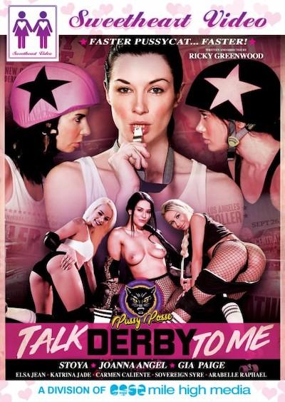 Talk Derby To Me Porn DVD on Mile High Media with Arabelle Raphael, Gia Paige, Carmen Caliente, Elsa Jean, Katrina Jade, Joanna Angel, Stoya, Sovereign Syre