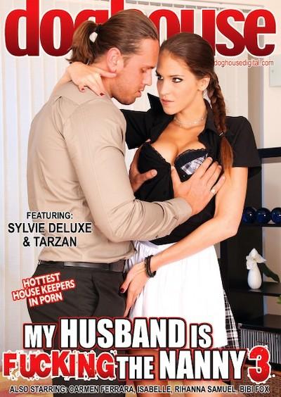 My Husband Is Fucking The Nanny Vol 03 Porn DVD on Mile High Media with Cameron Ferrera, George Uhl, Bibi Fox, Isabella, Max Born, Leny Ewil, Neeo, Rihanna Samuels, Silvie Deluxe, Thomas