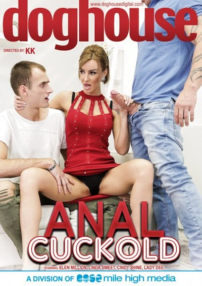 Anal Cuckold Porn DVD on Mile High Media with Angelo Godshack, Don Diego, Elen Million, Connor, Cindy Shine, Lady Dee, Linda Sweet, Max Born, John, Matt Darco, Kevin Jade, Thomas
