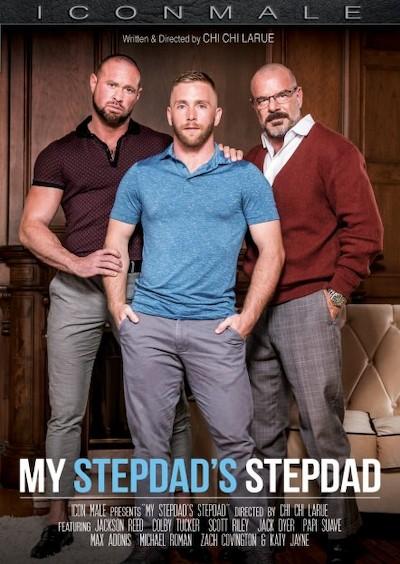 My Stepdad's Stepdad - Colby Tucker, Jackson Reed, Jack Dyer, Max Adonis, Michael Roman, Scott Riley, Papi Suave, Zach Covington
