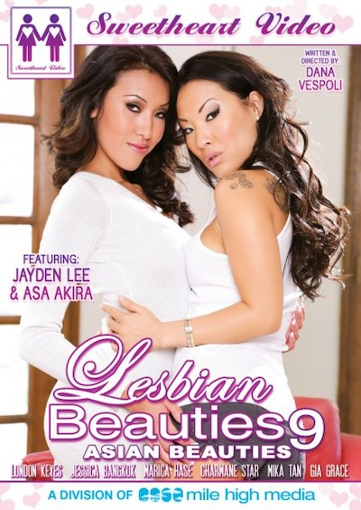 Lesbian Beauties #09 _ Asian Beauties Porn DVD on Mile High Media with Asa Akira, Gia Grace, Charmane Star, Marica Hase, Jayden Lee, London Keyes, Mika Tan, Jessica Bangkok