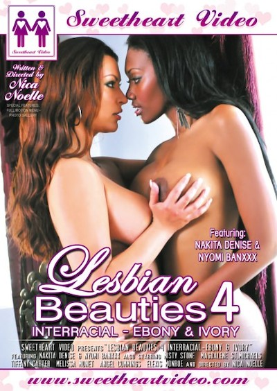 Lesbian Beauties #04 Interracial Ebony And Ivory Porn DVD on Mile High Media with Angel Cummings, Elexis Monroe, Melissa Monet, Misty Stone, Nyomi Banxxx, Tiffany Carter, Nikita Denise, Magdalene St. Michaels