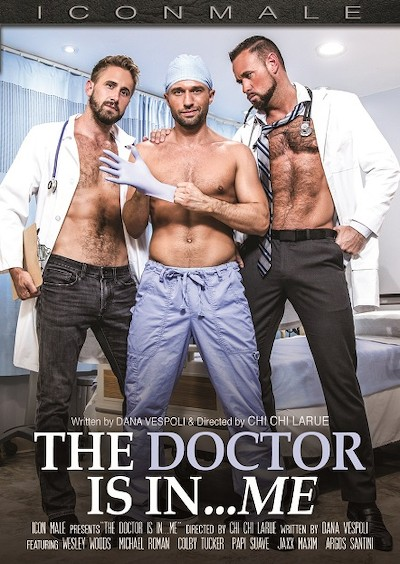 The Doctor Is In..Me - Colby Tucker, Jaxx Maxim, Michael Roman, Papi Suave, Wesley Woods, Argos Santini