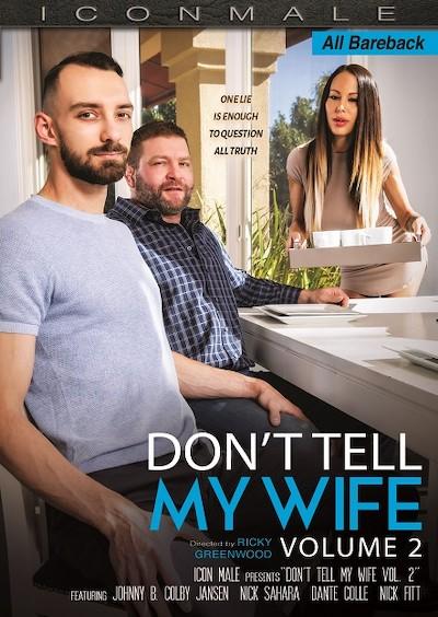 Don't Tell My Wife Vol. 2 - Colby Jansen, Dante Colle, Nick Fitt, Nic Sahara, Johnny B, Liam Knox