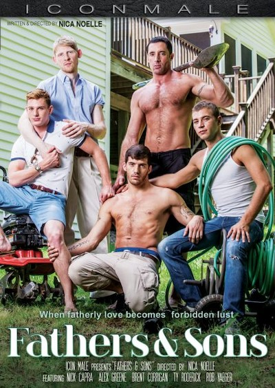 Fathers And Step-Sons - Alex Greene, Rob Yaeger, Nick Capra, Ty Roderick, Brent Corrigan