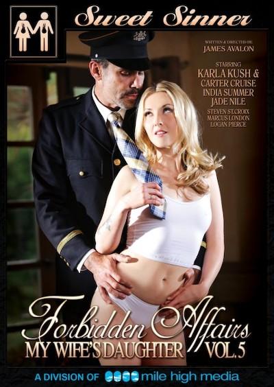 Forbidden Affairs #05 _ My Wife's Daughter Porn DVD on Mile High Media with Carter Cruise, Jade Nile, India Summer, Logan Pierce, Karla Kush, Marcus London, Steven St. Croix
