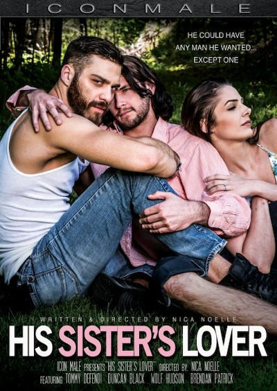 His Sister's Lover - Duncan Black, Brendan Patrick, Tommy Defendi, Wolf Hudson