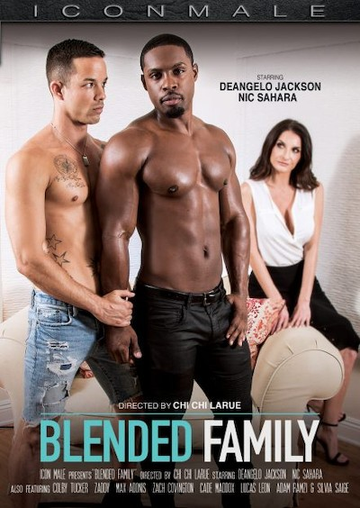 Blended Family - Adam Ramzi, Cade Maddox, Colby Tucker, DeAngelo Jackson, Max Adonis, Lucas Leon, Nic Sahara, Zach Covington, Zaddy