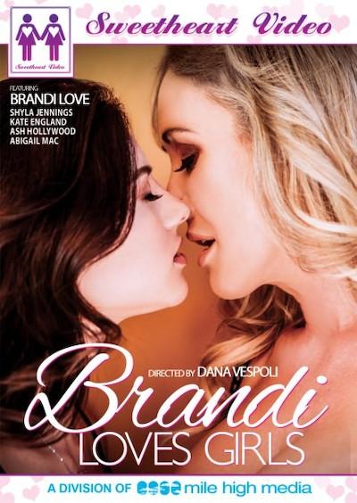 Brandi Loves Girls Porn DVD on Mile High Media with Abigail Mac, Ash Hollywood, Kate England, Shyla Jennings, Brandi Love