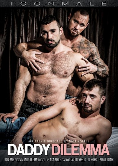 Daddy Dilemma - Michael Roman, JD Phoenix, Jaxton Wheeler