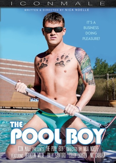 The Pool Boy - Billy Santoro, Colby Jansen, Brandon Wilde, Nic Sahara