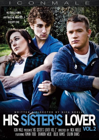 His Sister's Lover 2 - Calvin Banks, Brandon Wilde, Billie Ramos, Roman Todd
