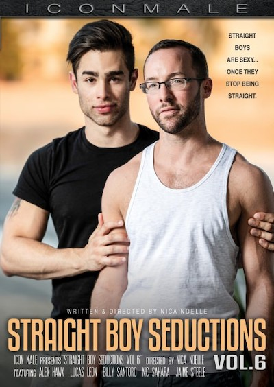 Straight Boy Seductions #06 - Alex Hawk, Billy Santoro, Jaime Steel, Lucas Leon, Nic Sahara