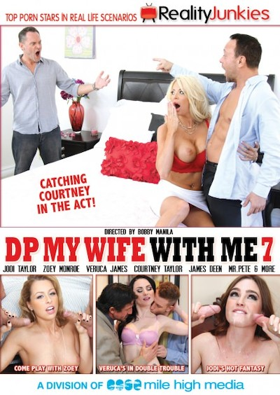 DP My Wife With Me #07 Reality Porn DVD on RealityJunkies with Alec Knight