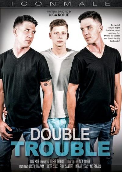 Double Trouble - Billy Santoro, Austin Chapman, Jacob Stax, Michael Stax, Nic Sahara