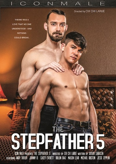 Stepfather Vol 5 - Dillon Diaz, Casey Everett, Mason Lear, Jesse Zeppelin, Michael Boston, Johnny B, Andy Taylor