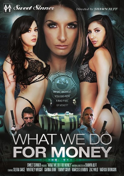 What We Do For Money Porn DVD on Mile High Media with Gianna Dior, Marcus London, Tommy Gunn, Whitney Wright, Silvia Saige, Nathan Bronson, Zac Wild