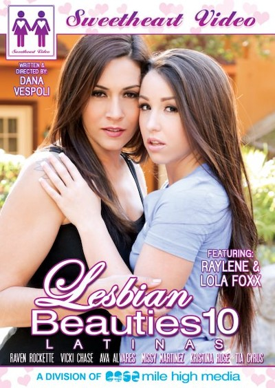 Lesbian Beauties #10 _ Latinas Porn DVD on Mile High Media with Ava, Christina Rose, Lola Foxx, Missy, Raven Rockette, Tia Cyrus, Raylene, Vicki Chase
