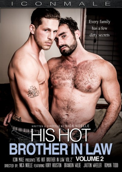 His Hot Brother In Law 2 - Brandon Wilde, Roman Todd, Kory Houston, Jaxton Wheeler