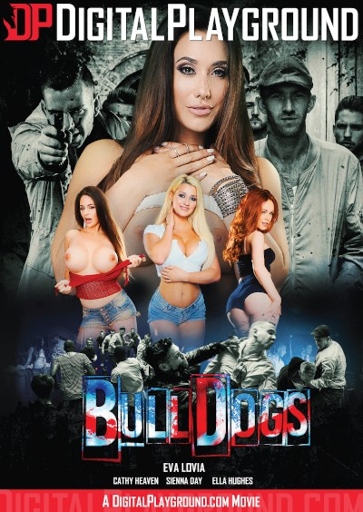Bulldogs - Chad Rockwell, Marc Rose, Eva Lovia, Cathy Heaven, Danny D, Sienna Day, Luke Hardy