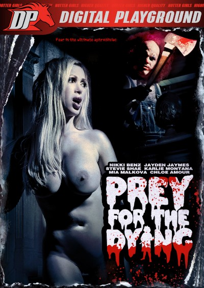 Prey For The Dying - Danny Mountain, Mia Malkova, Erik Everhard, Daniel Hunter, Karlie Montana, Chloe Amour, Nikki Benz, Jayden Jaymes, Stevie Shae, Keiran Lee - DigitalPlayground
