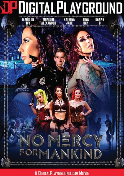 No Mercy For Mankind - Tina Kay, Monique Alexander, Madison Ivy, Katrina Jade, Danny D
