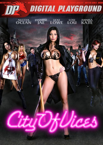 City of Vices - Anissa Kate, Aletta Ocean, Valentina Nappi, Lexi Lowe, Jasmine Jae, Mike Angelo, Ryan Ryder, Lou Lou, Yanick Shaft