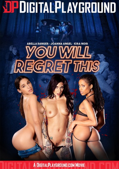 You Will Regret This - Michael Vegas, Abella Danger, Kira Noir, Small Hands, Joanna Angel