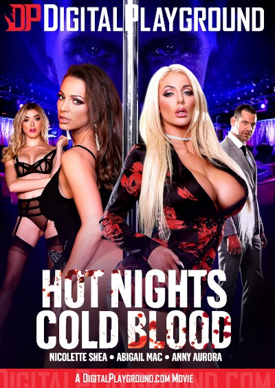 Hot Nights, Cold Blood - Abigail Mac, Nicolette Shea, Danny D, Anny Aurora, Jay Snake
