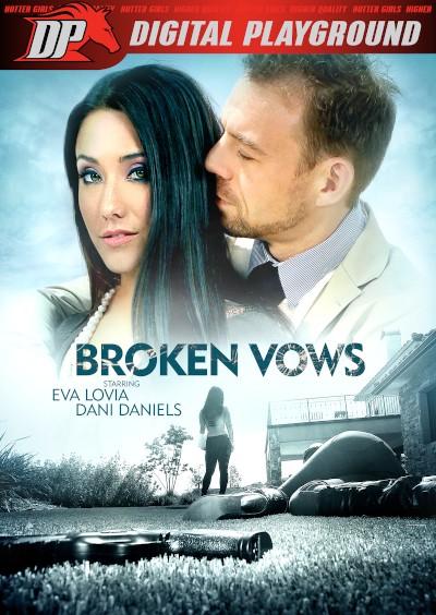 Broken Vows - Chad White, Mia Malkova, Dani Daniels, Erik Everhard, Eva Lovia, Alexis Adams, Derrick Pierce, Mandy Muse
