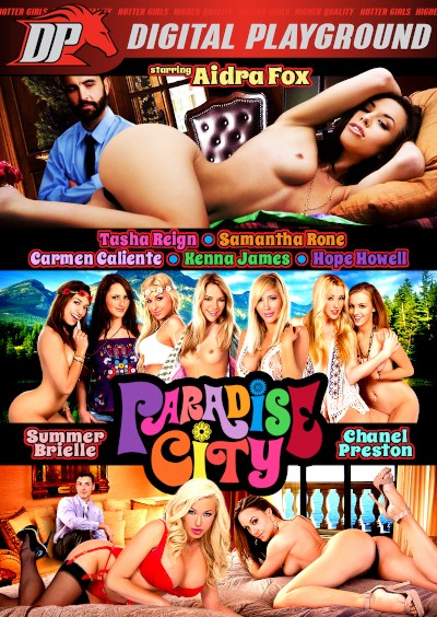 Paradise City - Tasha Reign, Daniel Hunter, Aidra Fox, Chanel Preston, Carmen Caliente, Kenna James, Summer Brielle, Samantha Rone, Hope Howell, Bradley Remington, Evan Stone