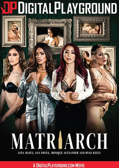Matriarch - Anya Olsen, Michael Vegas, Xander Corvus, Monique Alexander, Ryan Keely, Jake Adams, Ana Foxxx, Small Hands
