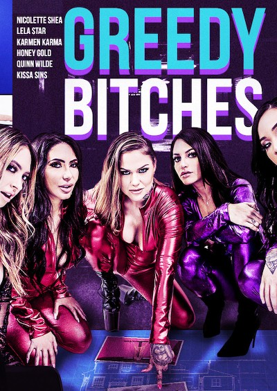 Greedy Bitches - Mick Blue, Xander Corvus, Quinn Wilde, Honey Gold, Lela Star, Nicolette Shea, Karmen Karma, Kissa Sins