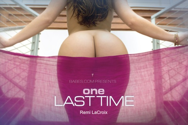 One Last Time - Chad White, Remy Lacroix - Babes