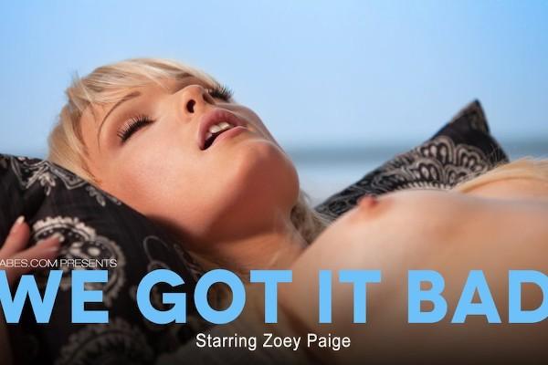 We Got it Bad - Kris Slater, Zoey Paige - Babes