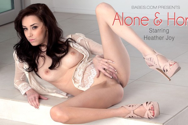 Alone And Horny - Heather Joy - Babes