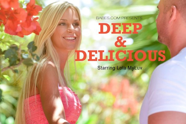 Deep and Delicious - Lola, Tommy - Babes