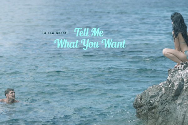 Tell Me What You Want - Taissia Shanti, Kristof Cale - Babes