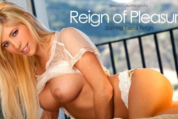 Reign Of Pleasure - Tasha Reign - Babes