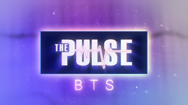 The Pulse: BTS -