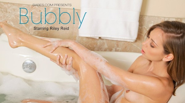 Bubbly - Riley Reid - Babes
