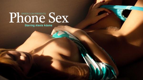 Phone Sex - Alexis Adams - Babes
