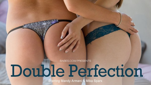 Double Perfection - Mandy Armani, Mike Sparx - Babes