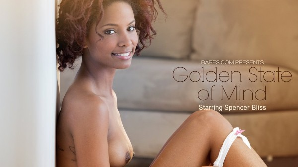 Golden State of Mind - Spencer Bliss - Babes