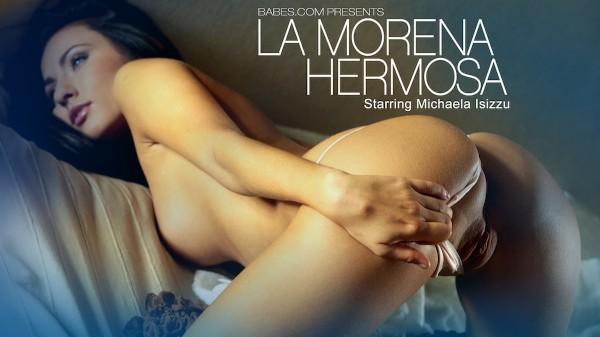 La Morena Hermosa - Michaela Isizzu - Babes